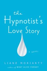 the-hypnotists-love-story-liane-moriarty