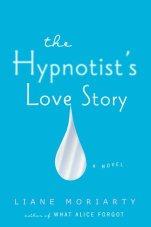 the-hypnotists-love-story-liane-moriarty