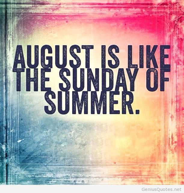 Sunday-of-summer-august-quote