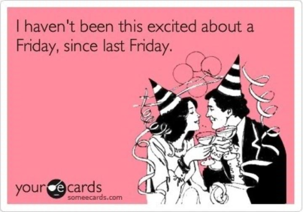 i-havent-been-this-excited-about-friday-since-last-friday1